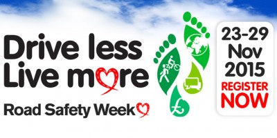 'Drive Less, Live More' with Road Safety Week 2015